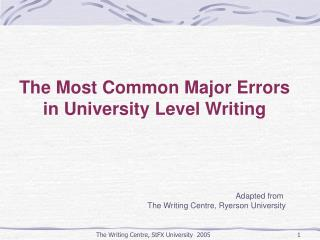 The Most Common Major Errors  in University Level Writing