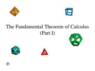 The Fundamental Theorem of Calculus (Part I)