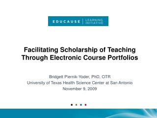 Facilitating Scholarship of Teaching Through Electronic Course Portfolios
