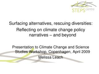 Surfacing alternatives, rescuing diversities: