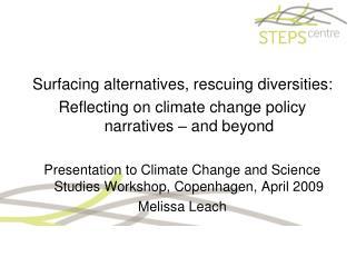 Surfacing alternatives, rescuing diversities:
