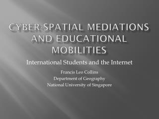 Cyber-spatial mediations and educational mobilities