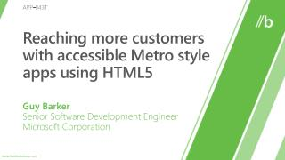 Reaching more customers with accessible Metro style apps using HTML5