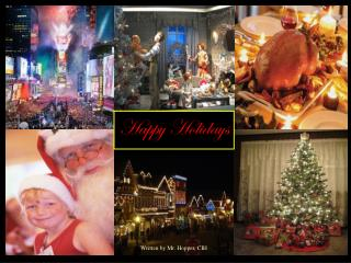 HOLIDAY SAFETY Written by Philip L. Hopper, CIH