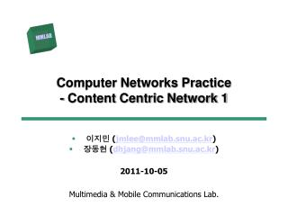 Computer Networks Practice - Content Centric Network 1