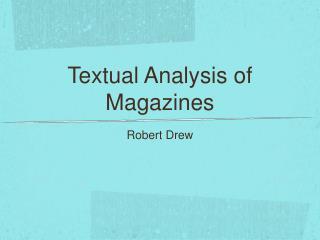 Textual Analysis of Magazines