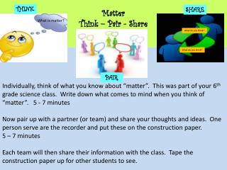 Matter  Think – Pair - Share