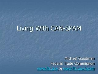 Living With CAN-SPAM