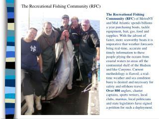 The Recreational Fishing Community (RFC)