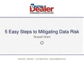 5 Easy Steps to Mitigating Data Risk