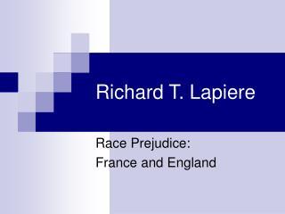 Richard T. Lapiere
