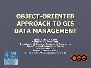 OBJECT-ORIENTED APPROACH TO GIS DATA MANAGEMENT