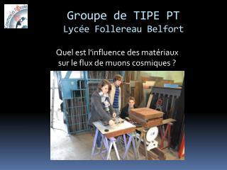 Groupe de TIPE PT Lycée Follereau Belfort