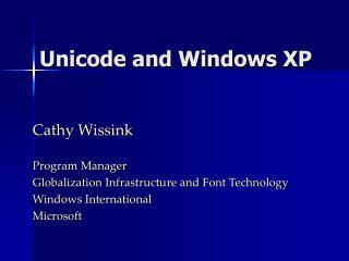 Unicode and Windows XP