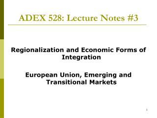 ADEX 528: Lecture Notes #3