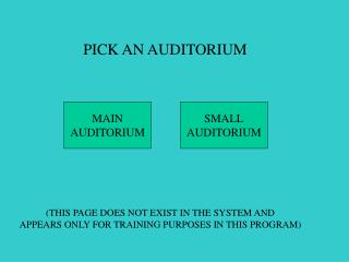 PICK AN AUDITORIUM
