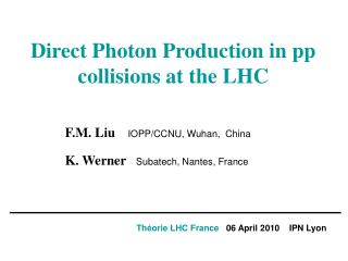 Direct Photon Production in pp collisions at the LHC