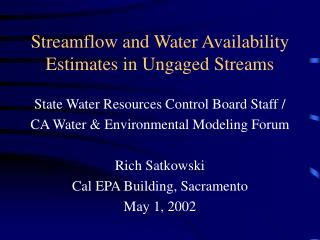 Streamflow and Water Availability Estimates in Ungaged Streams