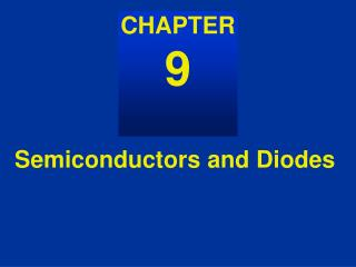 Semiconductors and Diodes