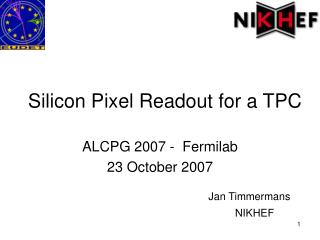 Silicon Pixel Readout for a TPC