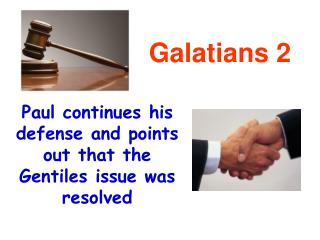 Paul continues his defense and points out that the Gentiles issue was resolved