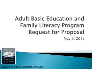 Adult Basic Education and Family Literacy Program  Request for Proposal