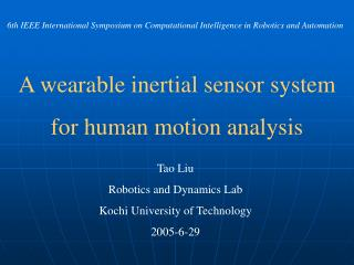 A wearable inertial sensor system  for human motion analysis