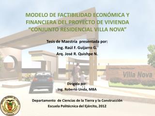 Tesis de Maestr ía   presentada por: Ing. Raúl F. Guijarro G. Arq. Jos é  R. Quishpe N.