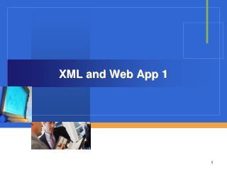 XML and Web App 1