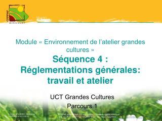 UCT Grandes Cultures Parcours 1