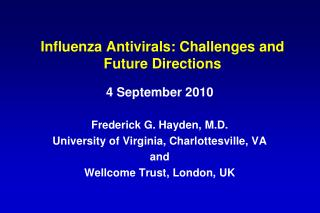 Influenza Antivirals: Challenges and Future Directions