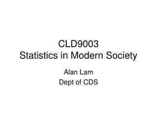 CLD9003 Statistics in Modern Society