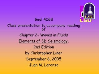 Geol 4068 Class presentation to accompany reading of Chapter 2- Waves in Fluids