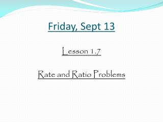Friday, Sept 13