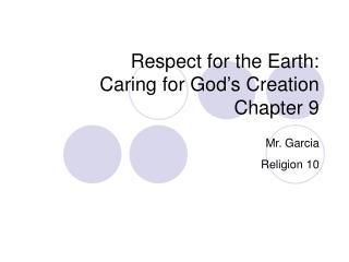 Respect for the Earth: Caring for God's Creation Chapter 9