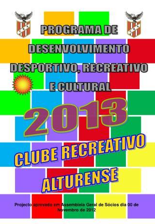 PROGRAMA DE DESENVOLVIMENTO DESPORTIVO, RECREATIVO  E CULTURAL