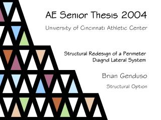 AE Senior Thesis 2004 University of Cincinnati Athletic Center