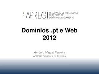 Dom nios .pt e Web 2012
