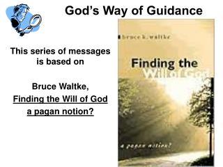 God's Way of Guidance