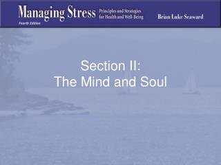 Section II: The Mind and Soul