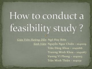 How to conduct a feasibility  study ?