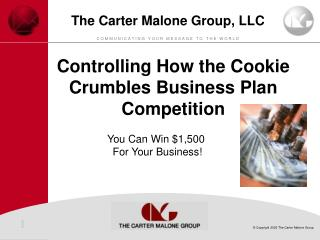 Controlling How the Cookie Crumbles Business Plan Competition