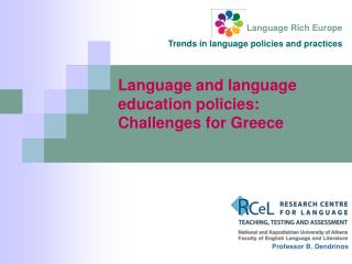 Language and language education policies: Challenges for Greece