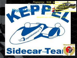 Presentatie: Keppel Sidecar Team  2013