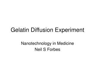 Gelatin Diffusion Experiment