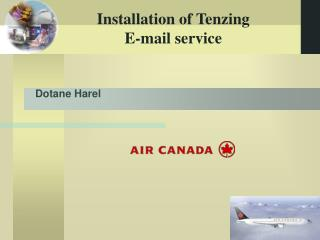 Installation of Tenzing  E-mail service