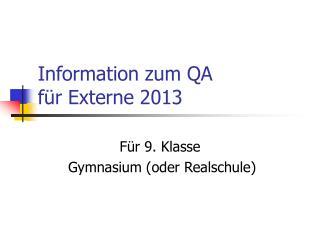 Information zum QA für Externe 2013