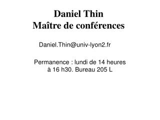 Daniel Thin Ma�tre de conf�rences