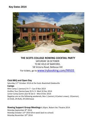 ? THE SCOTS COLLEGE ROWING COCKTAIL PARTY SATURDAY 18 OCTOBER TO BE HELD AT BARFORD,
