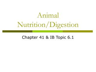 Animal Nutrition/Digestion